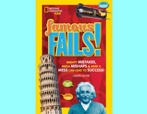 National Geographic Kids: Famous Fails!