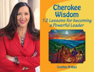 Cynthia Ruiz - Cherokee Wisdo