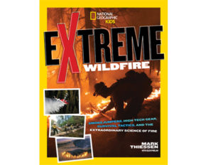 Mark Thiessen: Extreme Wildfire