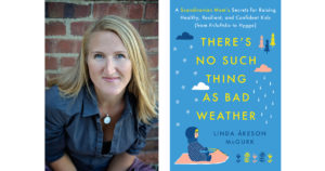 Linda Akeson McGurk - There's No Such Thing as Bad Weather