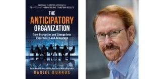 Anticipatory Organization - Daniel Burrus