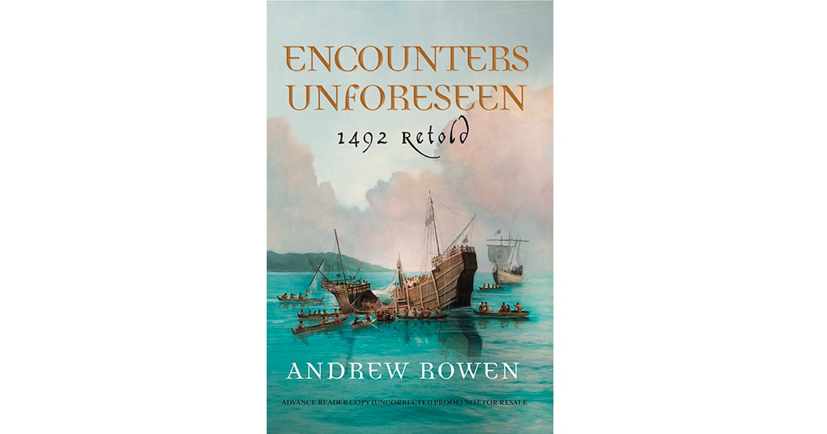 Andrew Rowen - Encounters Unforeseen
