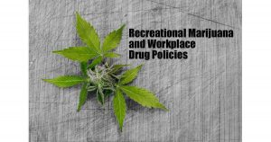 Marijuana inn the Workplace