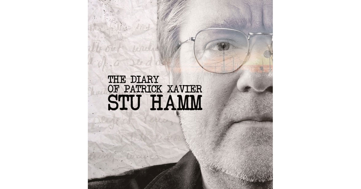 Stu Hamm: The Diary of Patrick Xavier