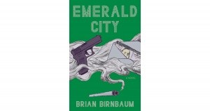 Emerald City by Brian Birmbaum