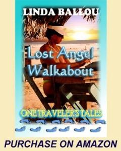 Lost Angel Walkabout - Linda Ballou