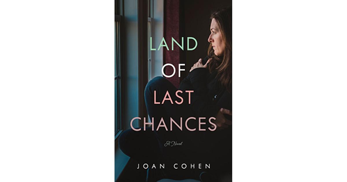 Land of Last Chances by Joan Cohen