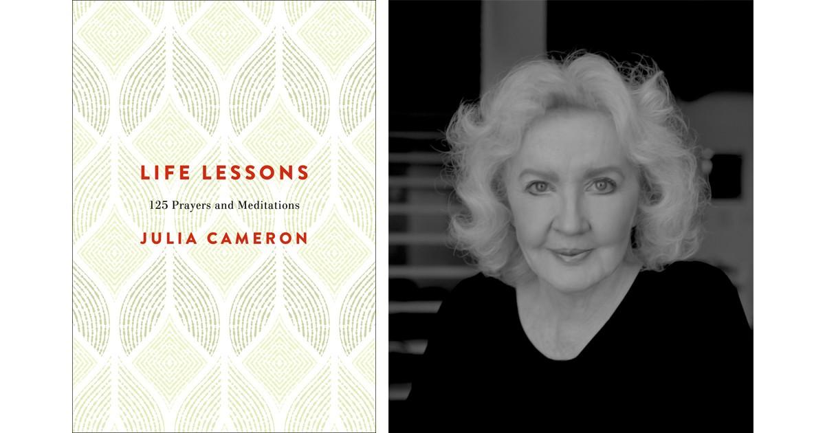 Julia Cameron: Life Lessons