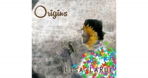 Lisa LaRue: Origins