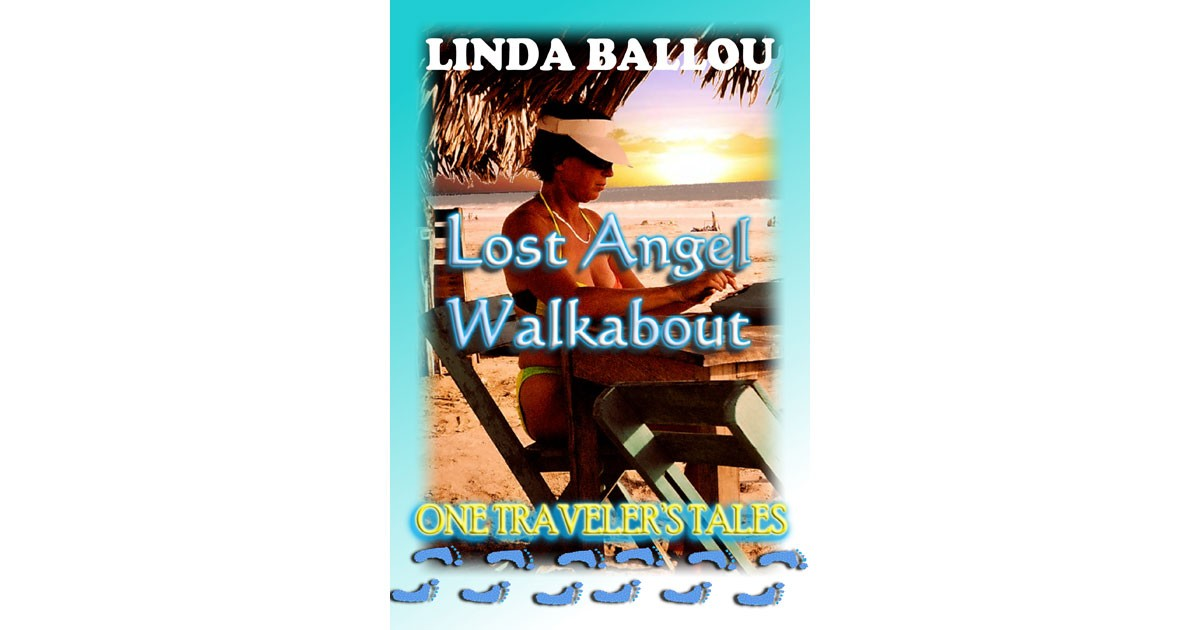 Lost Angel Walkabout - Linda Ballou