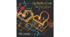 Rhythm of Love and Dysfunction