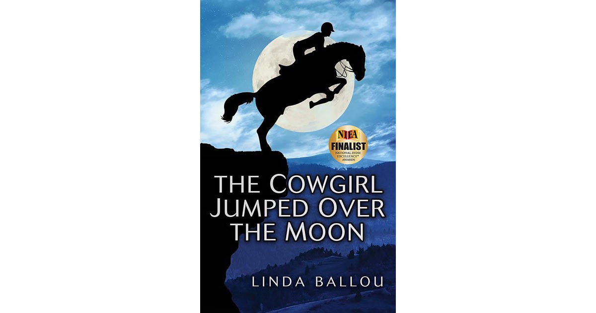 The Cowgirl Jumped Over The Moon - Linda Ballou