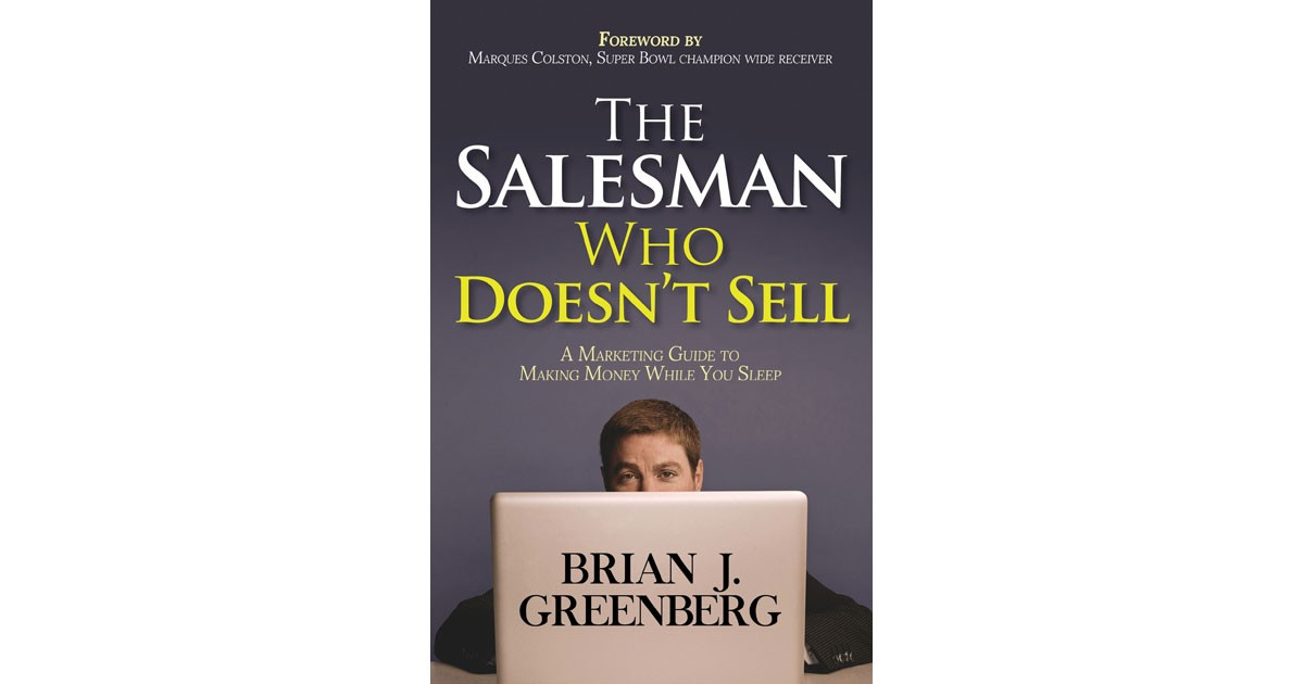 Brian J. Greenberg: The Salesman Who Doesn't Sell