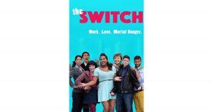 The Switch: Work. Love. Mortal Danger.