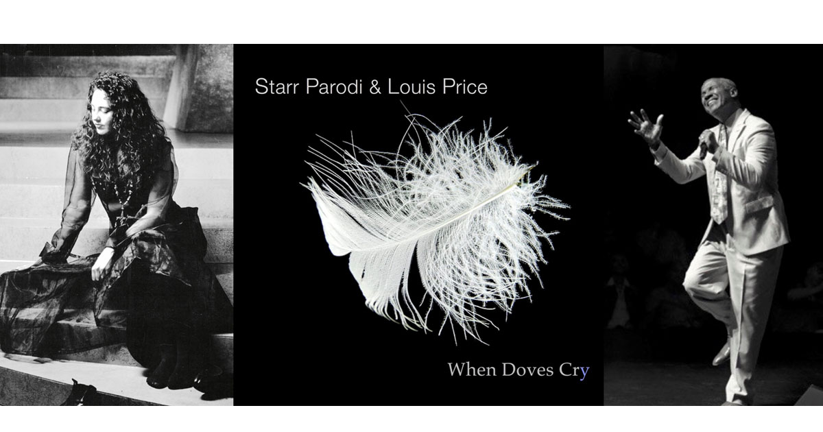 Starr Parodi and Louis Price: When Doves Cry
