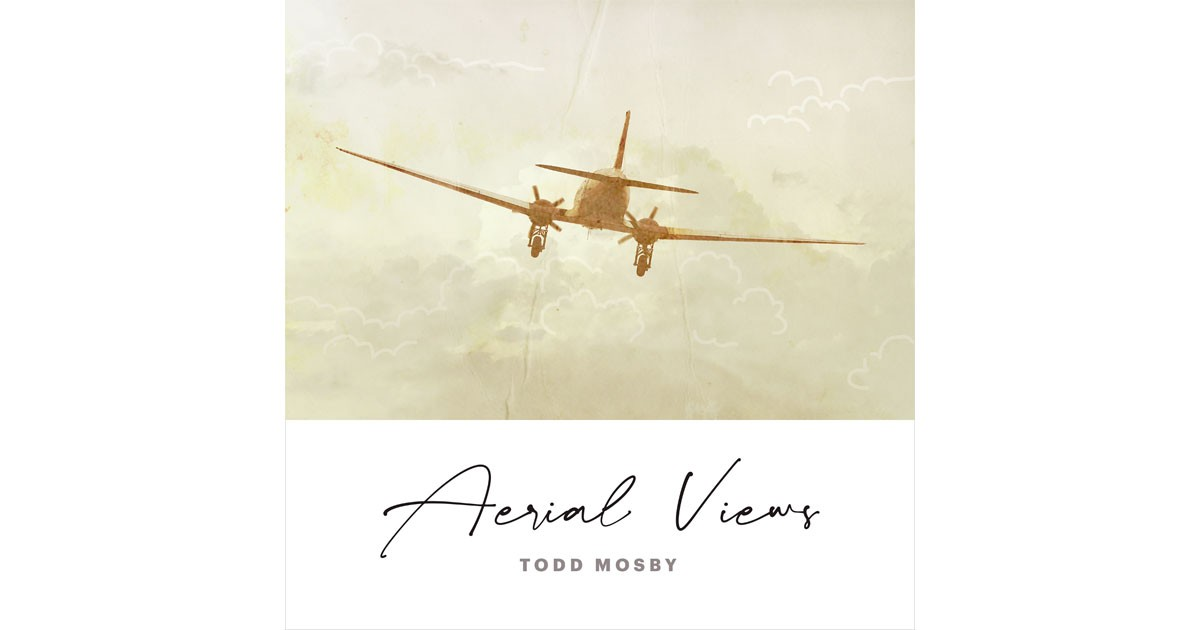 Aerial Views - Todd Mosby
