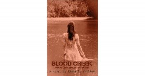 Blood Creek by : Kimberly Collins