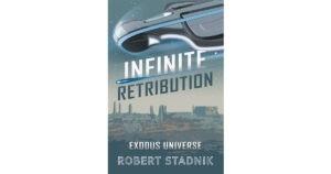 Infinite Retribution by Robert Stack