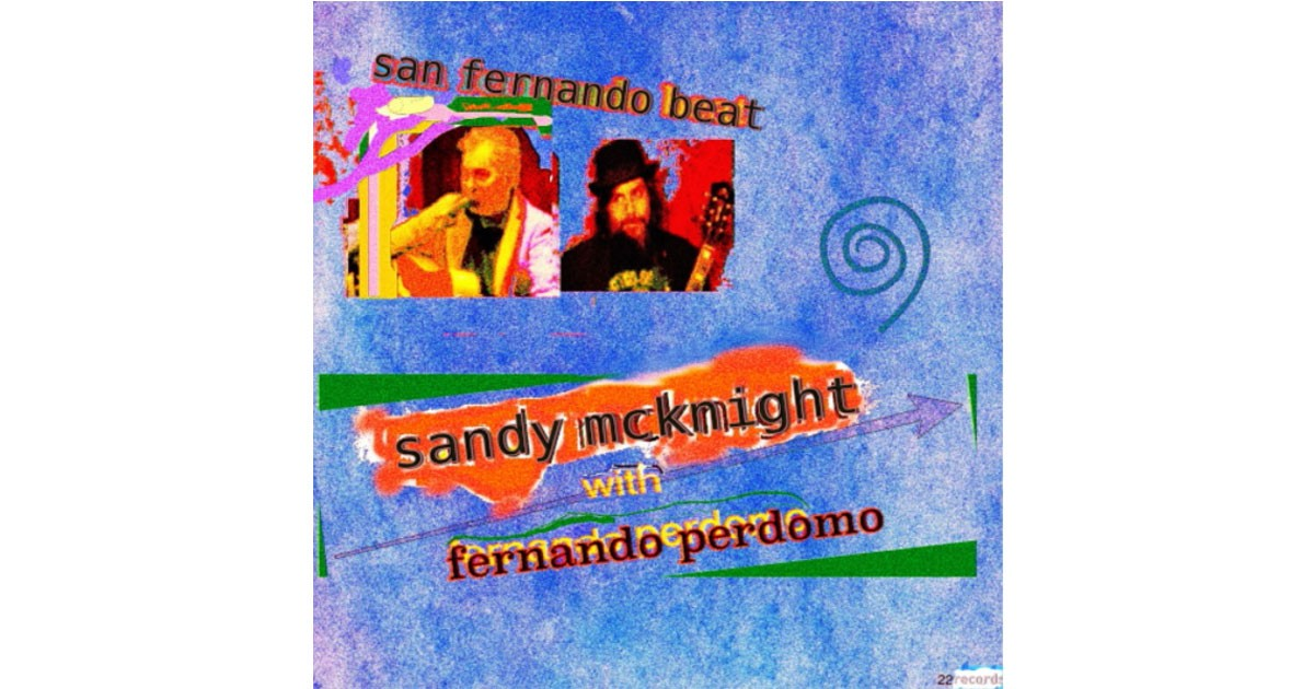 SANDY MCKNIGHT & FERNANDO PERDOMO: SAN FERNANDO BEAT