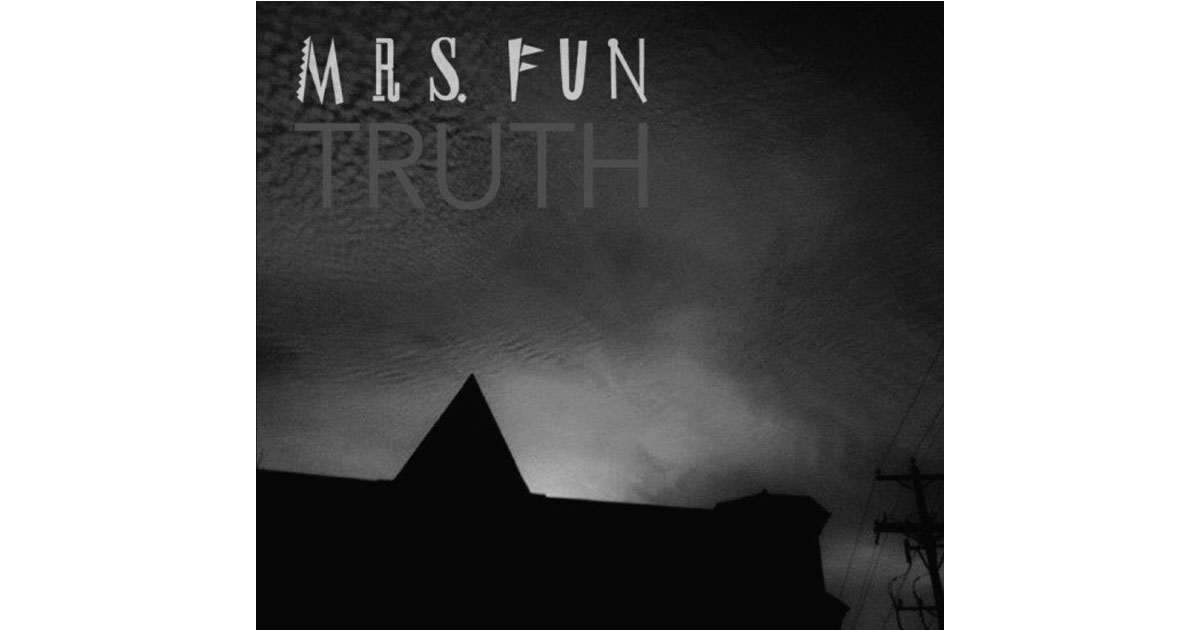 Mrs. Fun - Truth