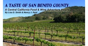 A Taste of San Benito County, CA