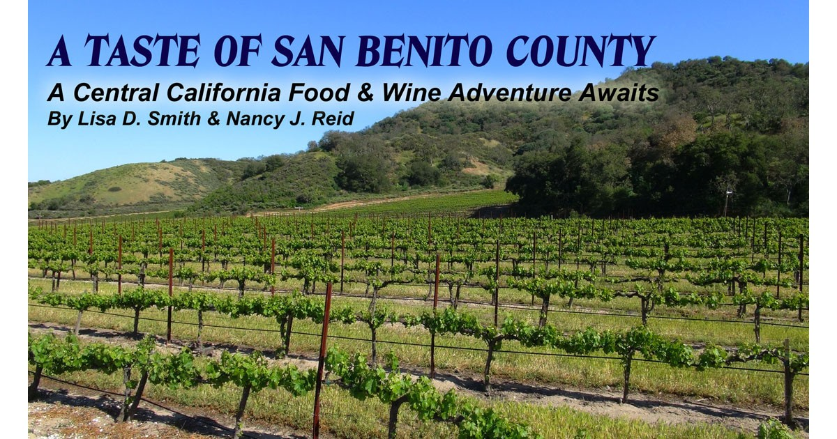 A Taste of San Benito County, CA