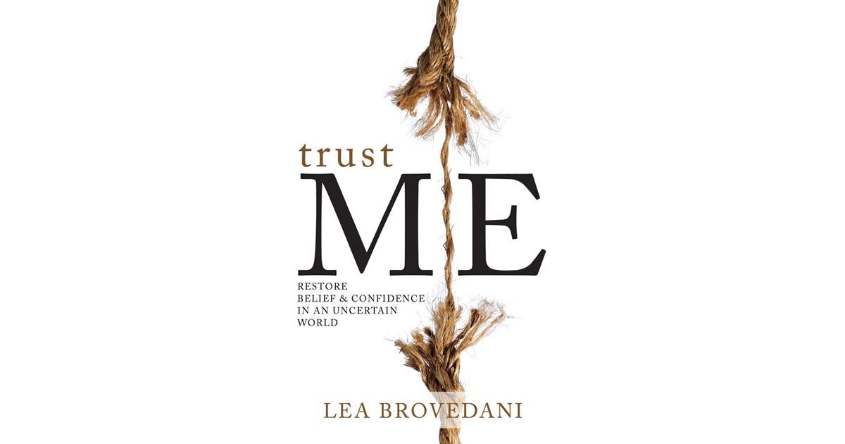 LEA BROVEDANI: TRUST ME