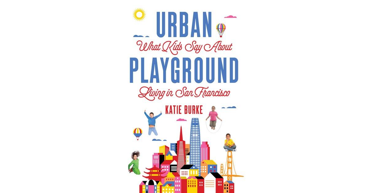 Urban Playground - Katie Burke